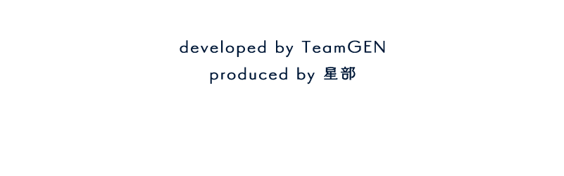 developed by TeamGEN/produced by 星部