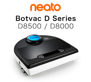 neato Botvac D Series D8500/D8000