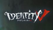 Identity Ⅴ 第五人格
